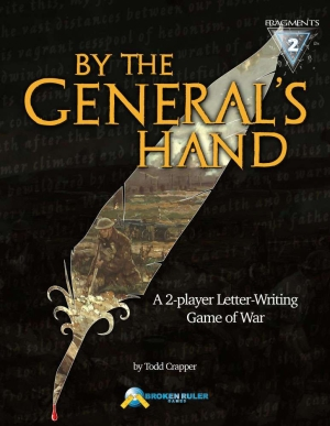 By The General's Hand