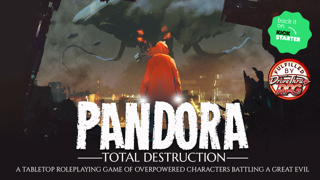 The title graphic for Pandora: Total Destruction, unleashing March 16th, 2021 on Kickstarter. Artwork by Tithi Luadthong.